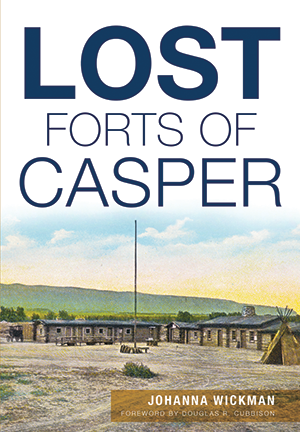 Lost Forts of Casper Cover